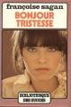 Couverture Bonjour tristesse Editions France loisirs (Bibliothèque des succès) 1981