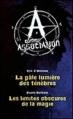 Couverture A comme association, double, tomes 1 et 2 : La pâle lumière des ténèbres, Les limites obscures de la magie Editions France loisirs 2013