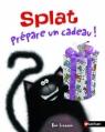 Couverture Splat prépare un cadeau ! Editions Nathan 2013