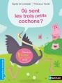 Couverture Où sont les trois petits cochons ? Editions Nathan (Premières lectures) 2013