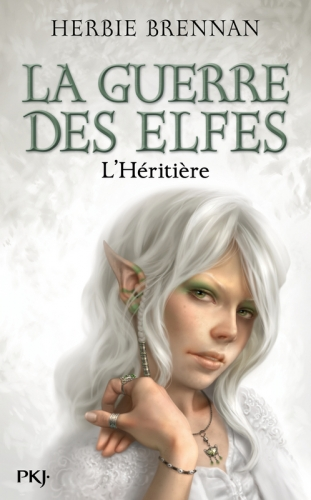 Couverture La guerre des fées / La guerre des elfes, tome 5 : L'héritière
