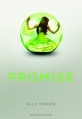 Couverture Promise, tome 1 Editions Gallimard  (Jeunesse) 2011
