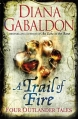 Couverture A trail of fire Editions Orion Books 2012