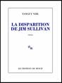 Couverture La disparition de Jim Sullivan Editions de Minuit 2013