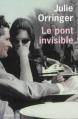 Couverture Le pont invisible Editions de l'Olivier 2013