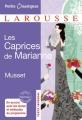 Couverture Les caprices de Marianne Editions Larousse (Petits classiques) 2012