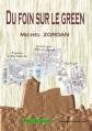 Couverture Du foin sur le green Editions 3z 2013
