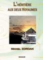 Couverture L'héritière aux deux royaumes Editions 3z 2011