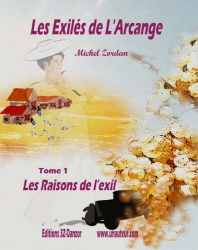 Couverture Les Exilés de l'Arcange, tome 1 : Les raisons de l'exil