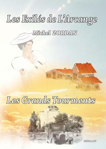 Couverture Les Exilés de l'Arcange, tome 4 : Les grands tourments
