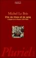 Couverture D'or, de rêves et de sang : L'épopée de la flibuste 1494-1588 Editions Hachette (Pluriel) 2001