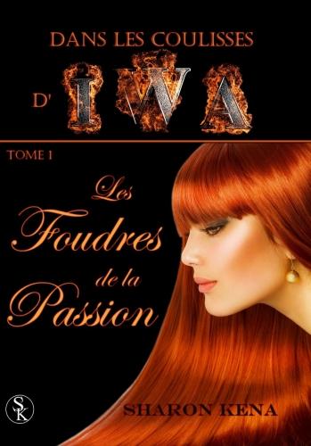 Couverture Dans les coulisses d'Iwa, tome 1 : Les foudres de la passion