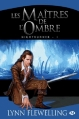 Couverture Nightrunner, tome 1 : Les Maîtres de l'ombre Editions Milady 2013