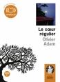 Couverture Le coeur régulier Editions Audiolib 2011