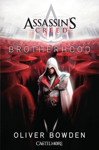 Couverture Assassin's Creed, tome 2 : Brotherhood