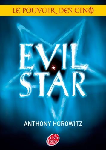 Couverture Le pouvoir des Cinq, tome 2 : Evil Star