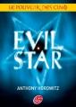 Couverture Le pouvoir des Cinq, tome 2 : Evil Star Editions Le Livre de Poche (Jeunesse) 2013