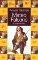 Couverture Mateo Falcone et autres nouvelles Editions Librio 1999