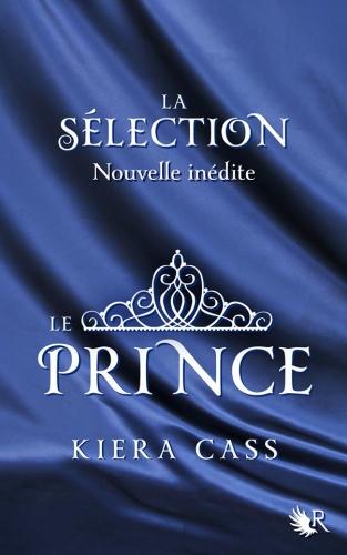 Couverture La Sélection, tome 0.5 : Le Prince