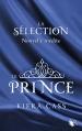 Couverture La sélection, tome 1.5 : Le prince Editions Robert Laffont (R) 2013