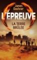 Couverture L'épreuve, tome 2 : La terre brûlée Editions  2013
