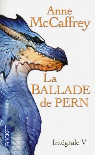 Couverture La Ballade de Pern, intégrale, tome 5