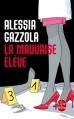 Couverture La mauvaise élève Editions Le Livre de Poche (Thriller) 2013