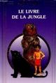 Couverture Le livre de la jungle Editions La Fontaine au Roy (Arpège Junior) 1996