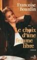 Couverture Lucrèce, tome 2 : Le choix d'une femme libre Editions Belfond 2004
