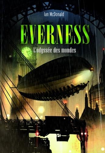 Couverture Everness, tome 1 : L'odyssée des mondes
