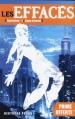 Couverture Les Effacés, tome -1 : Coup d'envoi Editions Hachette 2013