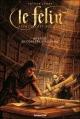 Couverture Le Félin : Agent secret médiéval, tome 01 : Mystère au congrès d'alchimie Editions Lito 2005