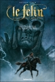 Couverture Le Félin : Agent secret médiéval, tome 02 : Les chevaliers de l'apocalypse Editions Lito 2005