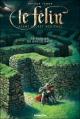 Couverture Le Félin : Agent secret médiéval, tome 03 : Le sorcier de Brocéliande Editions Lito 2005