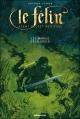Couverture Le Félin : Agent secret médiéval, tome 07 : Les marais de la goule Editions Lito 2006
