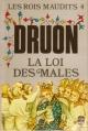 Couverture Les rois maudits, tome 4 : La loi des mâles Editions Le Livre de Poche 1983