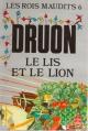 Couverture Les rois maudits, tome 6 : Le lis et le lion Editions Le Livre de Poche 1984