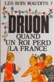 Couverture Les rois maudits, tome 7 : Quand un roi perd la France Editions Le Livre de Poche 1983