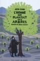 Couverture L'homme qui plantait des arbres Editions Gallimard  (Jeunesse) 2010