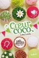 Couverture Les filles au chocolat, tome 4 : Coeur coco Editions  2013