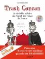 Couverture Trash Cancan, tome 1 : La véritable histoire des Rois et des Reines de France Editions du Chêne 2013