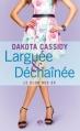 Couverture Le club des ex, tome 2 : Larguée & Déchaînée Editions Milady (Vendôme) 2013