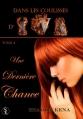 Couverture Dans les coulisses d'IWA, tome 4 : Une dernière chance Editions Sharon Kena 2012