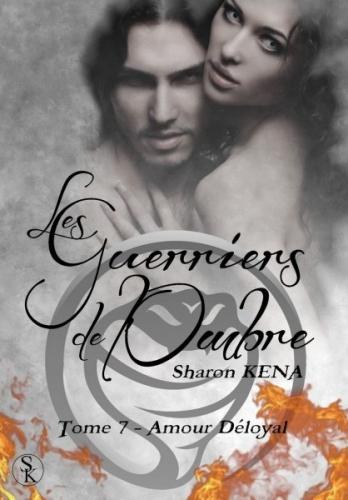 Couverture Les Guerriers de l'Ombre, tome 07 : Amour Déloyal