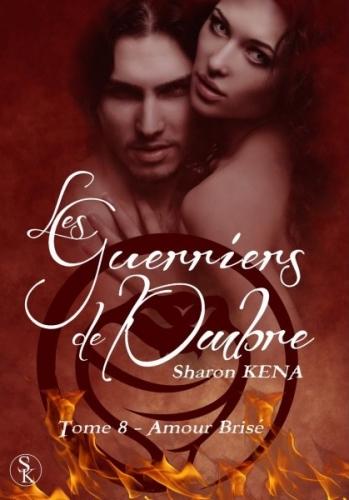 Couverture Les Guerriers de l'Ombre, tome 08 : Amour brisé