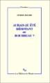 Couverture Aurais-je été résistant ou bourreau? Editions de Minuit 2013
