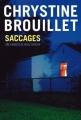 Couverture Saccages Editions La courte échelle 2013
