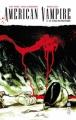 Couverture American Vampire, tome 3 : Le Fléau du Pacifique Editions Urban Comics (Vertigo) 2013