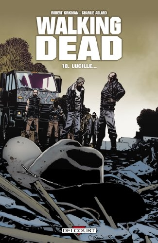 Couverture Walking Dead, tome 18 : Lucille...