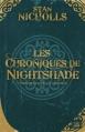 Couverture Les Chroniques de Nightshade, intégrale Editions Bragelonne 2013